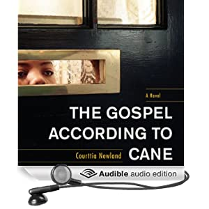 The Gospel According to Cane (Unabridged)