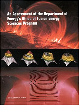 An Assessment of the Department of Energy's Office of Fusion Energy Sciences Program (Compass Series)