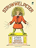 Struwwelpeter in English Translation (Dover Childrens Classics)