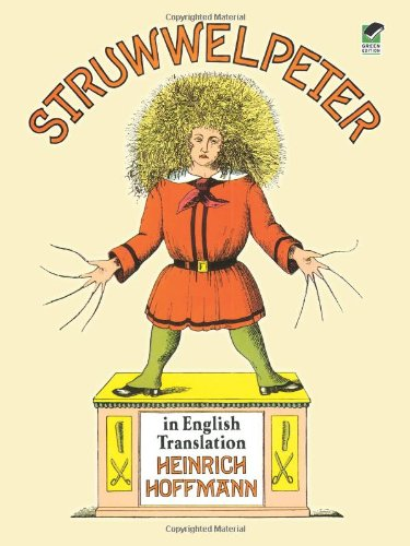 Struwwelpeter in English Translation (Dover Children's Classics): Heinrich Hoffmann: 9780486284699: Amazon.com: Books