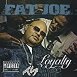 Fat Joe Album - Loyalty (Explicit version) (Front side)