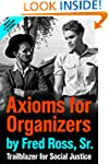 Axioms for Organizers: Trailblazer fo...