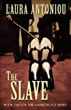 The Slave (161390004X) by Antoniou, Laura