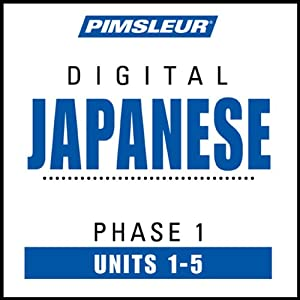 Japanese Phase 1, Unit 01-05: Learn to Speak and Understand Japanese with Pimsleur Language Programs | [Pimsleur]