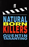Natural Born Killers (0571191568) by Tarantino, Quentin