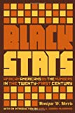 img - for Black Stats: African Americans by the Numbers in the Twenty-first Century book / textbook / text book