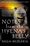 Notes from the Hyenas Belly: An Ethiopian Boyhood