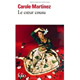 Le coeur cousupar Carole Martinez