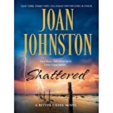 Shattered (Bitter Creek, Book 8) ~ Joan Johnston
