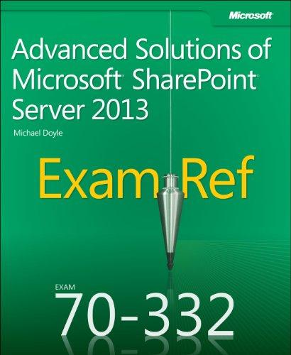 Exam Ref 70-332: Advanced Solutions of Microsoft SharePoint Server 2013