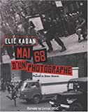 Mai 68 d'un photographe