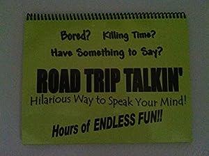 Road Trip Talkin'