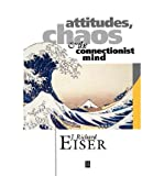 img - for [(Attitudes, Chaos and the Connectionist Mind)] [Author: J. Richard Eiser] published on (February, 1994) book / textbook / text book