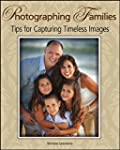 Photographing Families: Tips for Capt...