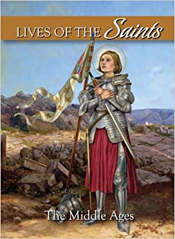 Lives of the Saints: The Middle Ages (Catholic Children's ...