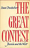 The Great Contest; Russia and the West (0192151207) by Isaac Deutscher