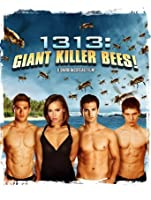 1313: Giant Killer Bees [HD]