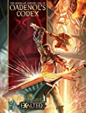 Oadenol's Codex: A Tome of Wonders for Exalted, Vol. 3, 2nd Edition (1588466957) by Conrad Hubbard