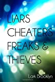 img - for Liars, Cheaters, Freaks & Thieves book / textbook / text book