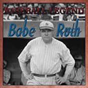 Babe Ruth Baseball Legend | [Geoffrey Giuliano]