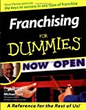 Franchising For Dummies (For Dummies (Computer/Tech)) (0764551604) by Thomas, Dave