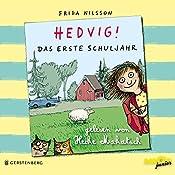 Hedvig! Das erste Schuljahr | Frida Nilsson
