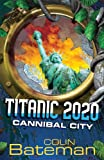 Cannibal City: Bk. 2 (0340944463) by Bateman, Colin