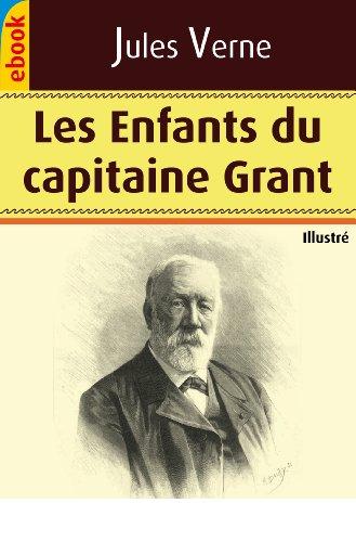 Jules Verne - Les Enfants du capitaine Grant (Illustré) (French Edition)