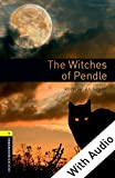 The Witches of Pendle - With Audio, Oxford Bookworms Library: 400 Headwords