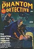 Phantom Detective - 07/40: Adventure House Presents:
