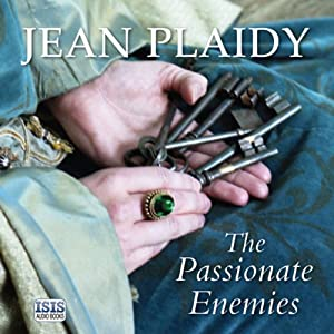 The Passionate Enemies | [Jean Plaidy]