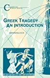 img - for Greek Tragedy (Classical World Series) by Baldock, Marion (2013) Paperback book / textbook / text book
