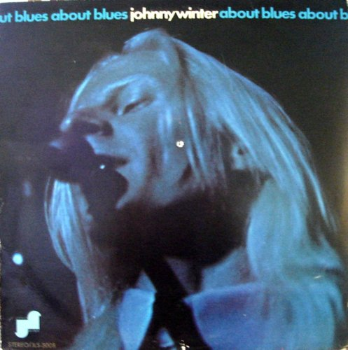 Johnny Winter - About Blues - Zortam Music
