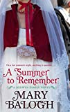 A Summer to Remember. Mary Balogh (Bedwyn Series)