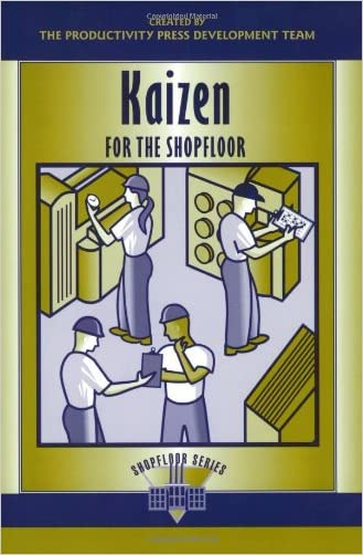 Kaizen for the Shopfloor Learning Package: Kaizen for the Shop Floor: A Zero-Waste Environment with Process Automation (The Shopfloor Series)
