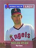 Nolan Ryan (Baseball Hall of Famers) (0823936015) by Sanna, Ellyn