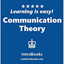 Communication Theory Audiobook by  IntroBooks Narrated by Andrea Giordani