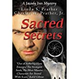 Sacred Secrets, A Jacody Ives Mystery (Jacody Ives Mysteries)