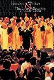 img - for Hezekiah Walker & the Love Fellowship Crusade Choir by Hezekiah Walker (1997-07-01) book / textbook / text book