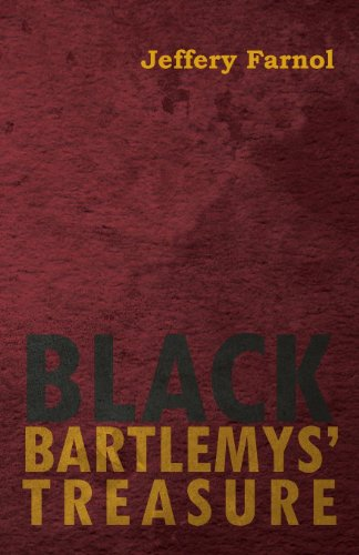 Jeffery Farnol - Black Bartlemys' Treasure