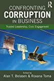 Confronting Corruption in Business: Trusted Leadership, Civic Engagement
