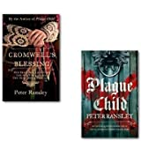 Peter Ransley Peter Ransley Tom Neave Trilogy Collection 2 Books Set, (Plague child and Cromwell's Blessing)