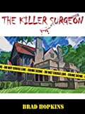 The Killer Surgeon: Crimson eBooks