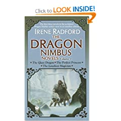 The Dragon Nimbus Novels: Volume I by Irene Radford