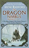 The Dragon Nimbus Novels: Volume I (0756404517) by Radford, Irene
