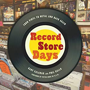 Record Store Days: From Vinyl to Digital and Back Again