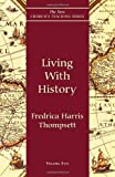 img - for Living with History (New Church's Teaching Series) by Thompsett, Fredrica Harris (1999) Paperback book / textbook / text book