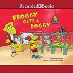 Froggy Gets a Doggy | Jonathan London