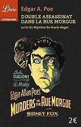 Double assassinat dans la rue Morgue suivi de Le mystère de Marie Roget