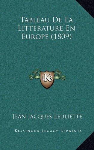 Tableau de La Litterature En Europe (1809)